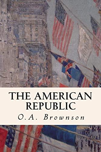 9781507628300: The American Republic