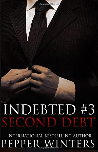 Second Debt (Indebted) (Volume 3): Winters, Pepper