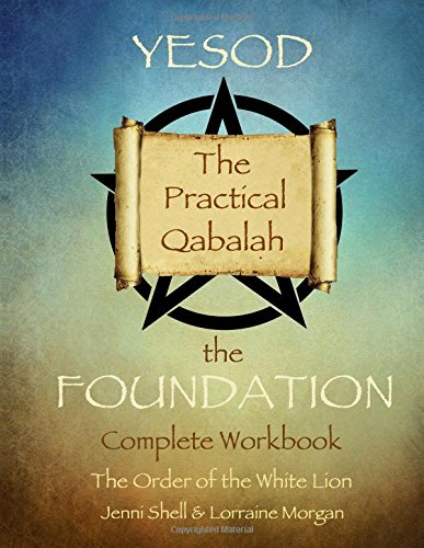 9781507630402: Yesod: The Foundation (The practical Qabalah and Tree of Life) (Volume 2)