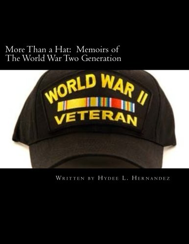 9781507632932: More Than a Hat: Memoirs of The World War Two Generation