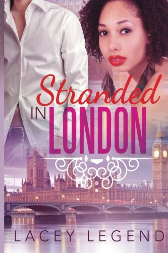 Stranded In London: Legend, Lacey