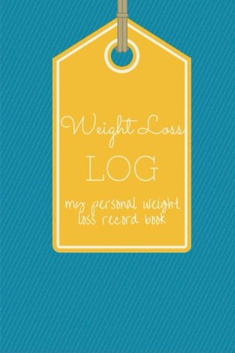 9781507634080: Weight Loss Log My Personal Weight Loss Record Book (Fitness Journal) (Volume 3)