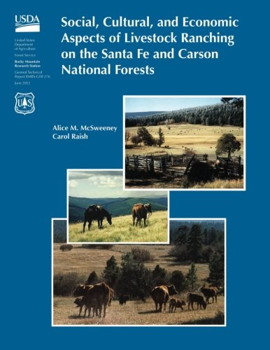 9781507635537: Social, Cultural, and Economic Aspects of Livestock Ranching on the Santa Fe and Carson National Forests