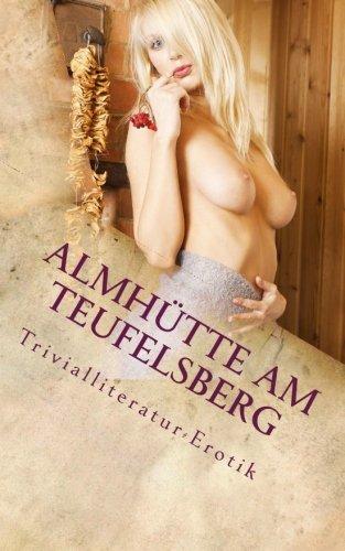 9781507636848: Almhütte am Teufelsberg: Buchcover Version Nr. 2 (German Edition)