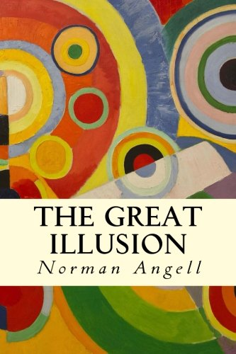 9781507644300: The Great Illusion