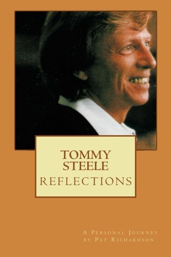 9781507645581: TOMMY STEELE Reflections - a personal journey
