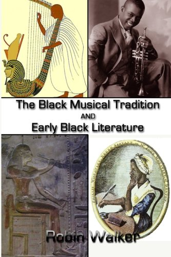 9781507646533: The Black Musical Tradition AND Early Black Literature