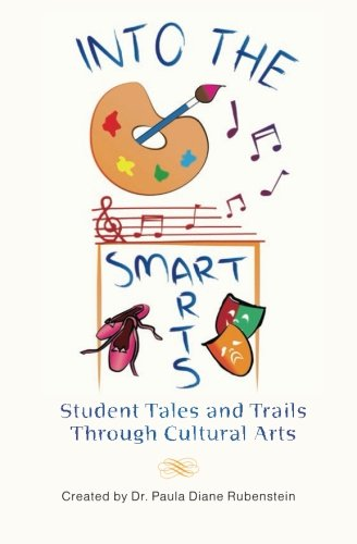 Into the SmartArts: Student Tales and Trails: Dr. Paula Diane