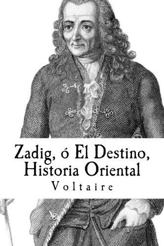 9781507648896: Zadig, ó El Destino, Historia Oriental (Spanish Edition)