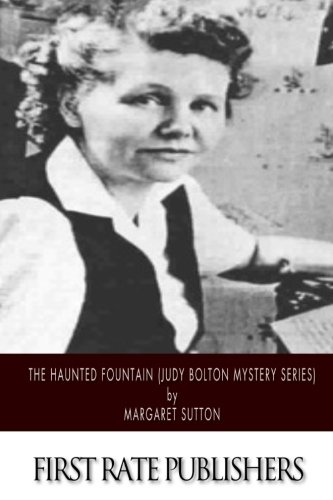 9781507649541: The Haunted Fountain (Judy Bolton Mystery Series)