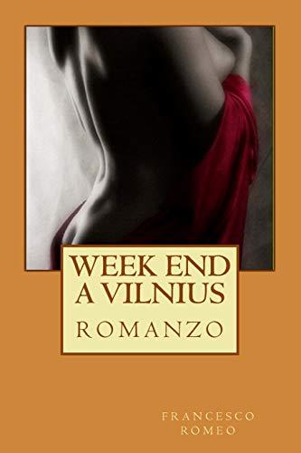 week end a vilnius (Collana Narrativa Moderna)