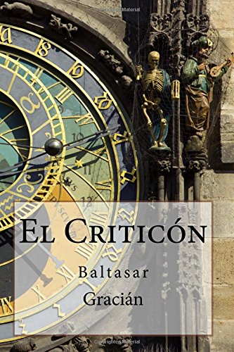 9781507649930: El Criticón (Spanish Edition)