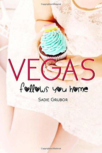 9781507651285: VEGAS follows you home: Vegas