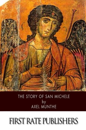 9781507651582: The Story of San Michele