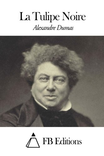 9781507651803: La Tulipe Noire (French Edition)