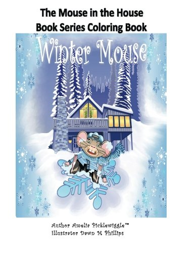 9781507652176: The Mouse in the House Book Series Coloring Book (The Mouse in the House Series) (Volume 1)
