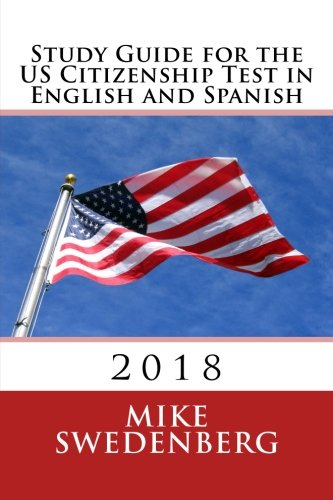 9781507652381: Study Guide for the US Citizenship Test in English and Spanish: 2018 (Study Guides for the US Citizenship Test Translated and Annotated) (Volume 1) (English and Spanish Edition)