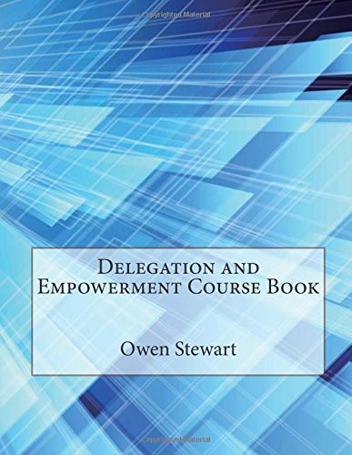 9781507653982: Delegation and Empowerment Course Book