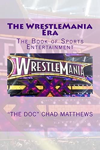 9781507654330: The WrestleMania Era: The Book of Sports Entertainment