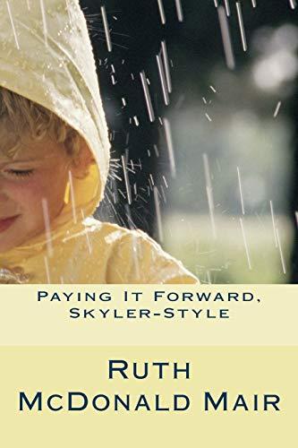 Paying It Forward, Skyler-style!: Mair, Ruth McDonald