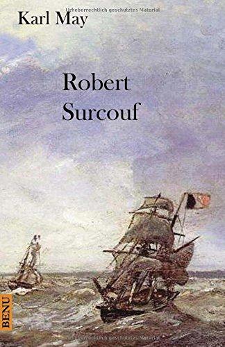9781507659809: Robert Surcouf (German Edition)