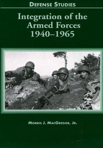 9781507661321: Integration of the Armed Forces 1940-1965 (Defense Studies)