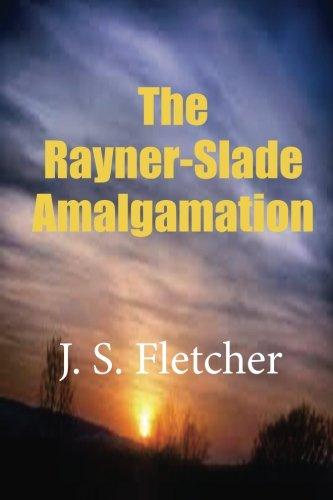 9781507661482: The Rayner-Slade Amalgamation