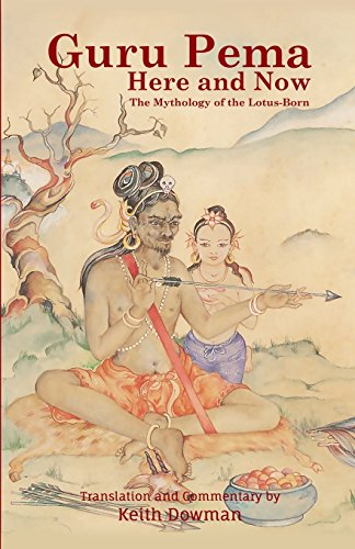 9781507662953: Guru Pema Here and Now: The Mythology of the Lotus Born
