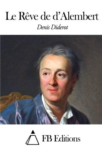 9781507663486: Le Rêve de d'Alembert (French Edition)