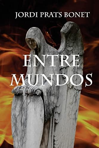 Entre Mundos: Bonet, Jordi Prats