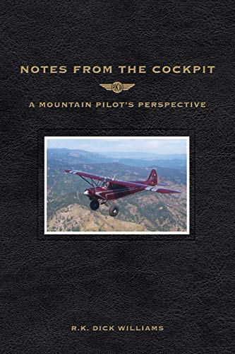 9781507665381: Notes From The Cockpit: A Mountain Pilot's Perspective