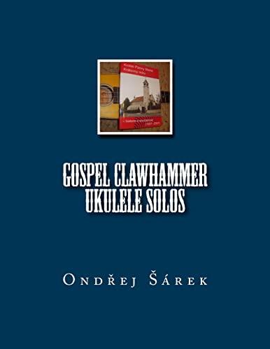 Gospel Clawhammer ukulele Solos: Sarek, Ondrej