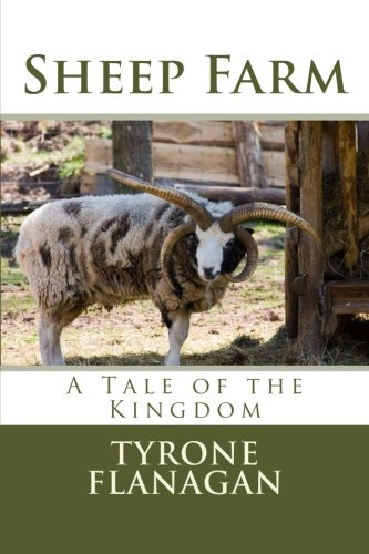 9781507666982: Sheep Farm: A Tale of the Kingdom