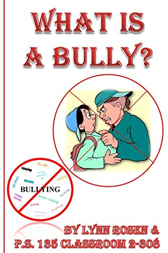 9781507667309: What is a Bully?