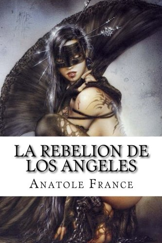 9781507667484: La Rebelion de los Angeles
