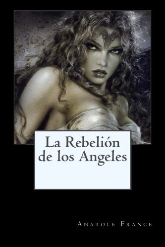 9781507667729: La Rebelion de los Angeles