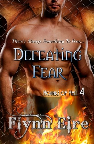 9781507668191: Defeating Fear (Hounds of Hell) (Volume 4)