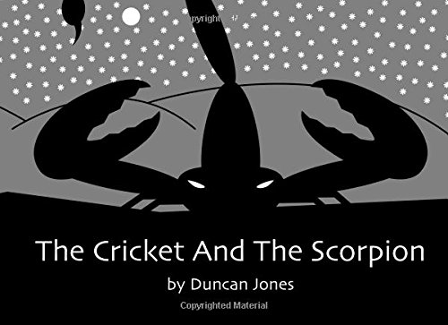 9781507670583: The Cricket And The Scorpion