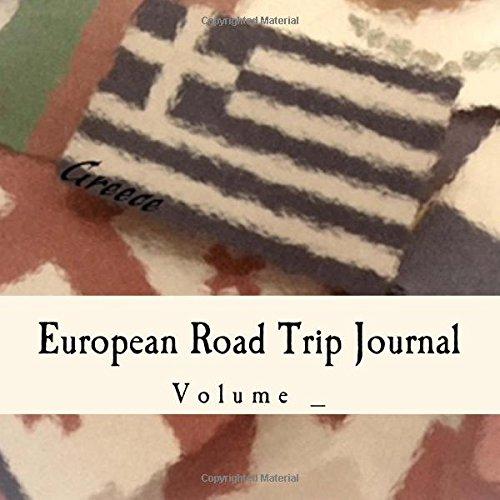 9781507672662: European Road Trip Journal: Greece Flag Cover (S M Road Trip Journals)