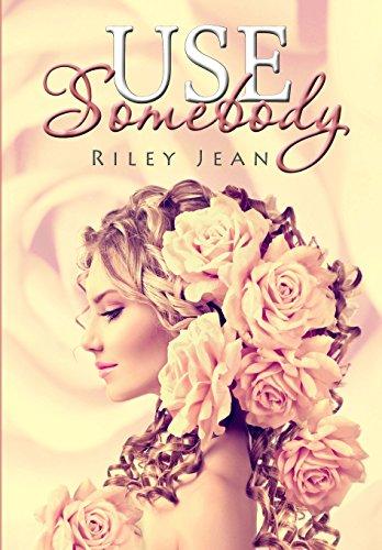9781507672709: Use Somebody