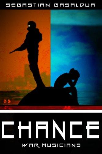 9781507673584: Chance (The War Musicians) (Volume 2)