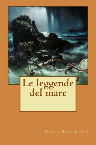 Le Leggende del Mare: Savi Lopez, Maria