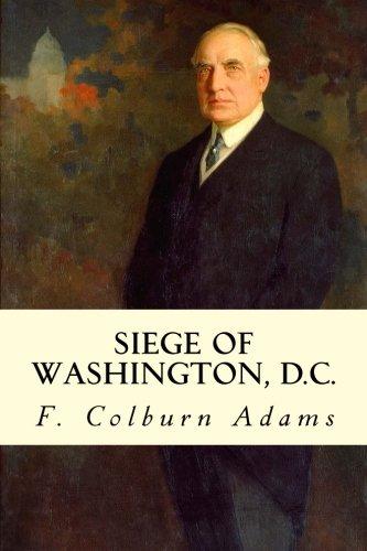 9781507675151: Siege of Washington, D.C.