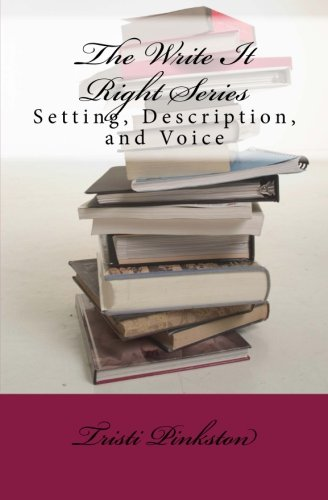9781507675472: The Write It Right Series: Setting, Description, and Voice