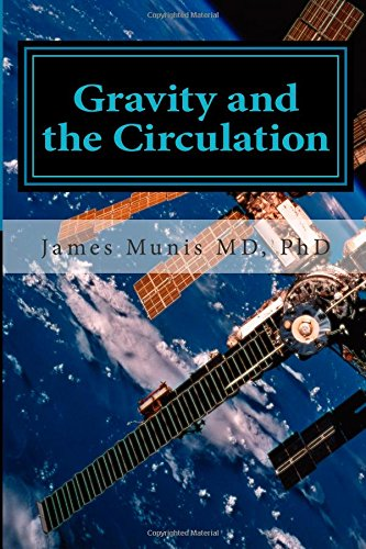 9781507677360: Gravity and the Circulation: The Principle of Hydrocaptivity