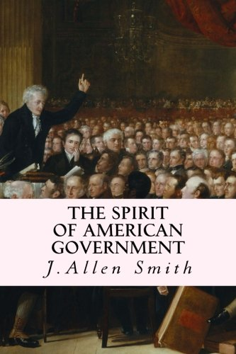 9781507677483: The Spirit of American Government
