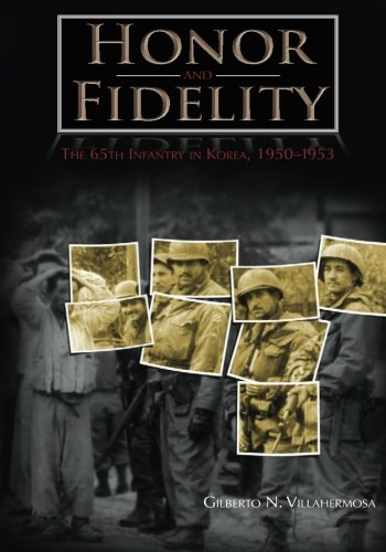 9781507677704: Honor and Fidelity: The 65th Infantry in Korea, 1950-1953