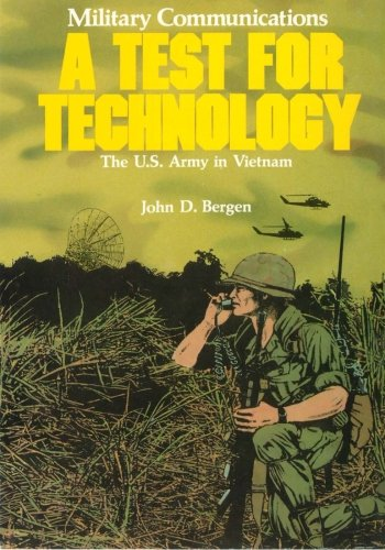 9781507679258: Military Communications: A Test for Technology (The U.S. Army in Vietnam)