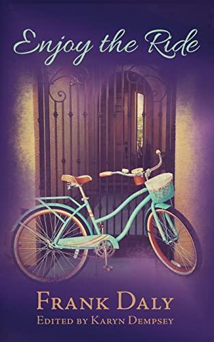 9781507679432: Enjoy the Ride