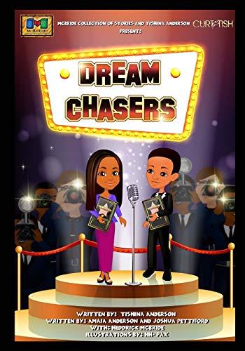 Dream Chasers: Anderson, Tishina; Anderson, Amaia; Pettiford, Joshua